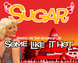 Sugar @ Coronado Playhouse | Coronado | California | United States